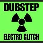 Dubstep Electro Glitch 0741157910025 CD P H