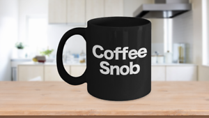 Coffee-Snob-Mug-Black-Coffee-Cup-Funny-Gift-for-Barista-Gourmet-Connoisseur