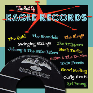 Best EAGLE RECORDS Canadian garage rock rockabilly '60s CD Winnipeg LAST COPIES