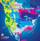 Paul Lansky: Contemplating Weather (CD, Apr-2015, Bridge)