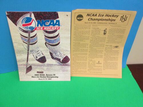 VT. NCAA DIVISION 111 2003 MEN/' ICE HOCKEY CHAMPIONSHIP PROGRAM-NORTHFIELD