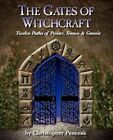 The Gates of Witchcraft by Christopher Penczak (Paperback / softback, 2012)