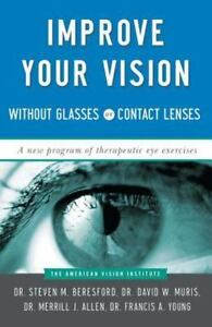 Improve-Your-Vision-Without-Glasses-or-Contact-Lenses-by-Beresford-Steven-M
