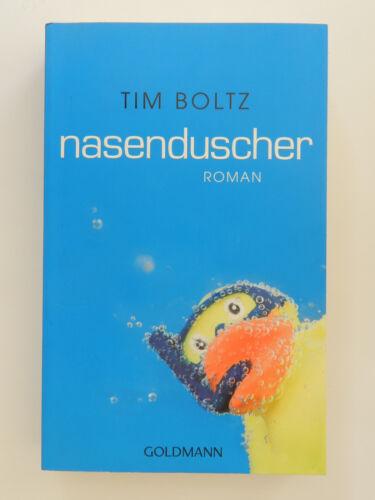 1 von 1 - Tim Boltz Nasenduscher Roman Goldmann