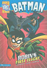 Batman: Robin's First Flight by Robert Greenberger (Hardback, 2010)