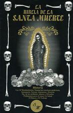LA BIBLIA DE LA SANTA MUERTE-SPANISH-ESPANOL-BRAND NEW!
