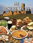 Irische Küche von Biddy White Lennon (2016, Gebundene Ausgabe)