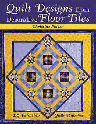 1 of 1 - Quilt Designs from Decorative Floor Tiles: 25 Fabulous Quilt Patterns book