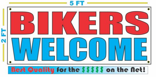 BIKERS WELCOME Banner Sign NEW Larger Size SUPER High Quality Hotel Motel