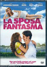La Sposa Fantasma (2008) DVD NUOVO SIGILLATO Eva Longoria. Paul Rudd. Lake Bell