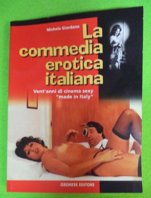 Book Libro LA COMMEDIA EROTICA ITALIANA cinema Michele Giordano GREMESE (LG7)