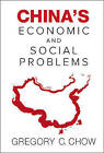 China's Economic and Social Problems by Gregory C. Chow (Hardback, 2014)