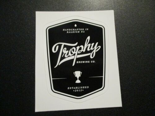 STICKER craft beer brewery TROPHY BREWING Raleigh wife raleigh north carolina