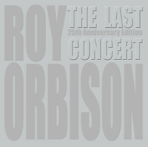 ROY-ORBISON-CD-DVD-THE-LAST-CONCERT-25th-ANNIVERSARY-EDITION-NEW