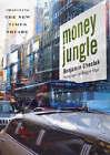 Money Jungle: Imagining the New Times Square by Benjamin Jacob Chesluk (Hardback, 2007)