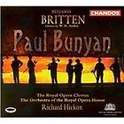 Benjamin Britten - Britten: Paul Bunyan (1999)