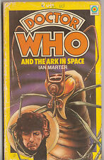 Dr Doctor Who and the Ark in Space. OK++ 1st edn. Target books. A good read!