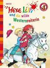 Hexe Lilli und die wilde Westernreiterin von Knister (2015, Gebundene Ausgabe)