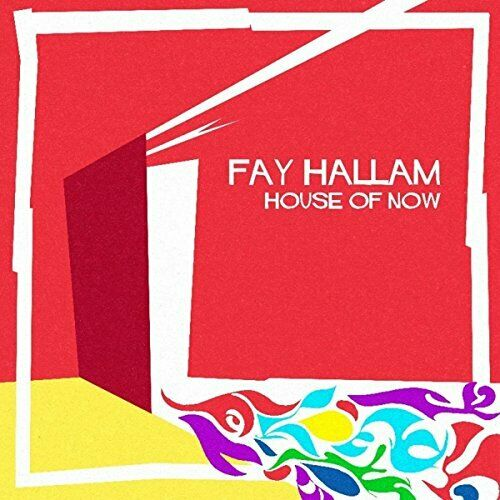 HOUSE OF NOW - HALLAM FAY [CD]