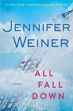 All Fall Down: A Novel by Weiner, Jennifer, Good Book