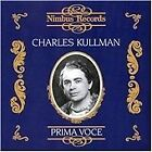 Prima Voce: Charles Kullmann (2006)