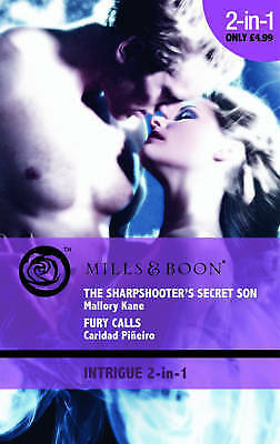 (Good)-The Sharpshooter's Secret Son/Fury Calls (Mills & Boon Intrigue) (Paperba