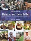 Steinleitner, J: Heimat auf dem Teller von Jörg Steinleitner (2012, Gebundene Ausgabe)