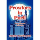 Prowlers in Peril a Storybook Land Adventure Paperback – 16 Mar 2010