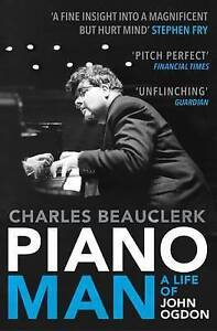 Piano-Man-Life-of-John-Ogdon-Beauclerk-Charles-Very-Good-condition-Book