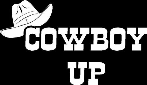 Cowboy Up Die Cut Vinyl Car Truck Window Decal Bumper Sticker US Seller