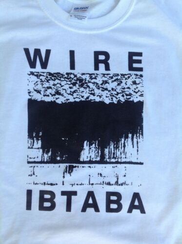 Wire Colin Newman IBTABA Shirt Choose Your Size S//M//L//XL Original Designs