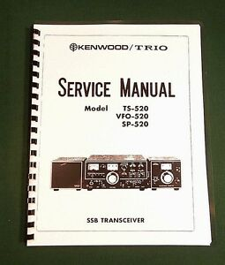 kenwood ts 520 service manual 11 x 17 foldout schematic plastic rh ebay com Kenwood Ts 520 Parts Kenwood TS-830S
