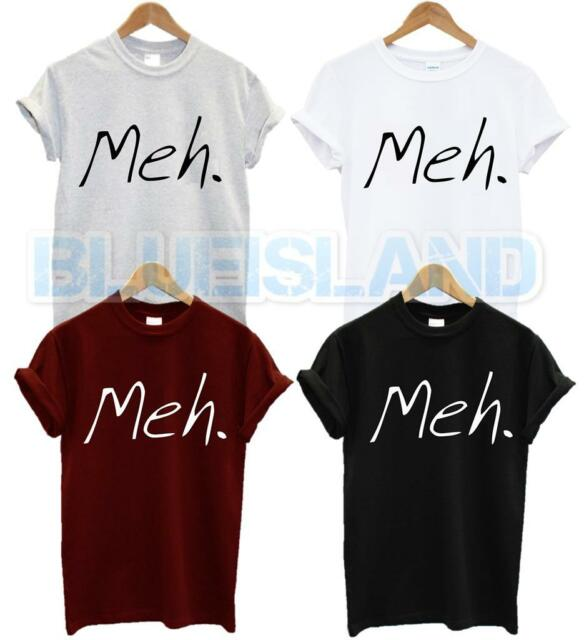 MEH T SHIRT FUNNY GEEK NERD RUDE TSHIRT HIPSTER TUMBLR NERDY SWAG DOPE UNISEX