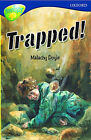 Oxford Reading Tree: Stage 14: TreeTops: Trapped!: Trapped! by Malachy Doyle (Paperback, 1999)