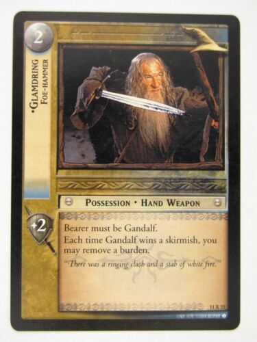 Lord Of The Rings Cards LOTR played GLAMDRING FOE-HAMMER 11R35