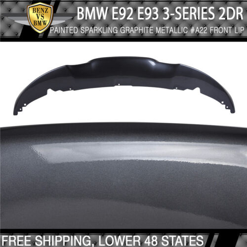 Fit 07-10 BMW E92 93 Painted Front Lip M-TECH Msport Sparkling Graphite Metallic