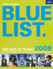 The Lonely Planet Bluelist: 2008 by Roz Hopkins, Tony Wheeler (Paperback, 2007)