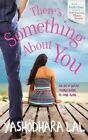 There's Something About You by Yashodhara Lal (Paperback, 2015)