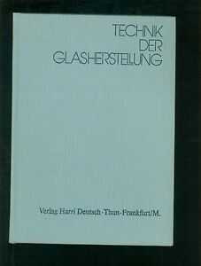 Technik Der Glasherstellung Günther Nölle 1979 Sonstige Antiquitäten & Kunst