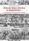 Führende Kölner Familien im Spätmittelalter von Cybele Crossetti de Almeida (2015, Taschenbuch)