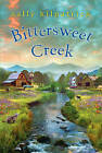 Bittersweet Creek by Sally Kilpatrick (Paperback, 2015)
