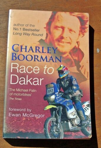 1 of 1 - Race to Dakar by Charley Boorman (Paperback, 2007)