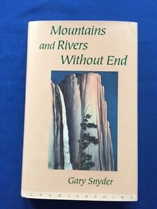 MOUNTAINS-AND-RIVERS-WITHOUT-END-FIRST-EDITION-SIGNED-BY-GARY-SNYDER