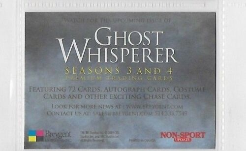 Ghost Whisperer Seasons 3 /& 4 Promo Card by BREYGENT UN-NUMBERED FOIL VERSION