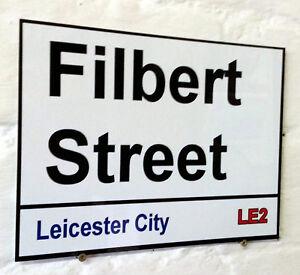 Leicester City fc Filbert Street Sign Metal Aluminiu ...