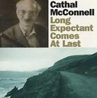 Long Expectant Comes at Last by Cathal McConnell (CD, Feb-2000, Compass (USA))