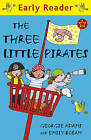 The Three Little Pirates by Georgie Adams (Paperback, 2010)