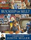 Buy, Keep or Sell? by Judith H. Miller (Hardback, 2004)