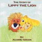 Lippy The Lion by Joanne Greene (Paperback, 2006)