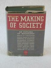 THE MAKING OF SOCIETY An Outline of Sociology V. F. Calverton Modern Library